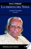 libro La Esencia Del Yoga Vol V