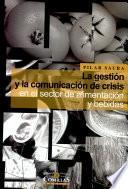 La Gestión Y La Comunicación De Crisis En El Sector De Alimentacion Y Bebidas