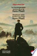 libro La Incomparable Aventura De Un Tal Hans Pfaall/aventure Sens Pareille D Un Certain Hans Pfall