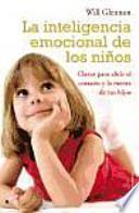 La Inteligencia Emocional De Los Niños