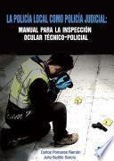 La Policía Local Como Policía Judicial
