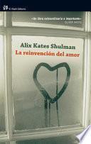 libro La Reinvención Del Amor