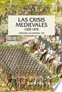 Las Crisis Medievales
