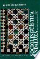 libro Léxico Del Habla Culta De Sevilla