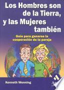 libro Los Hombres Son De La Tierra, Y Las Mujeres Tambien