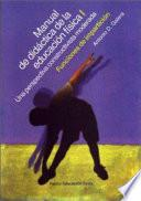 Manual De Didactica De La Educacion Fisica / Handbook Of Physical Education Teaching