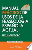 Manual Práctico De Usos De La Fraseología Española Actual