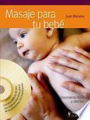 Masaje Para Tu Bebé (+dvd)