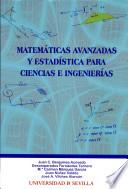 Matemáticas Avanzadas Y Estadística Para Ciencias E Ingenierías