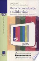 libro Medios De Comunicación Y Solidaridad