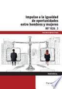 libro Mf1026_3   Impulso De La Igualdad De Oportunidades Entre Mujeres Y Hombres
