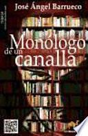 libro Monólogo De Un Canalla