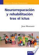 Neurorreparación Y Rehabilitación Tras El Ictus