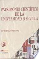 Patrimonio Científico De La Universidad De Sevilla