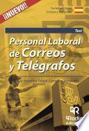 Personal Laboral De Correos Y Telégrafos. Sociedad Anónima Estatal Correos Y Telégrafos. Test