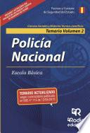 Policía Nacional. Temario. Volumen 2. Escala Básica. Ciencias Sociales Y Ciencias Técnico Científicas