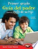 libro Primer Grado Guía Del Padre Para El éxito De Su Hijo (first Grade Parent Guide For Your Ch