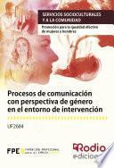 Procesos De Comunicación Con Perspectiva De Género En El Entorno De Intervención