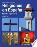 libro Religiones En España: Historia Y Presente