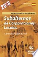 Subalternos De Corporaciones Locales. Administración Local. Materias Jurídicas. Temario Y Test