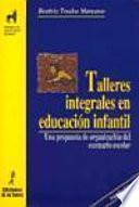 libro Talleres Integrales En Educación Infantil