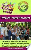 Team Building Inside N°3   Gestión De Proyecto & Innovación