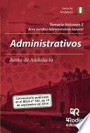 Temario Volumen 2. Administrativos De La Junta De Andalucía. Jurídico Administrativa General
