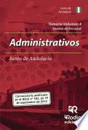 Temario Volumen 4. Administrativos De La Junta De Andalucía. Gestión De Personal