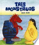libro Tres Monstruos