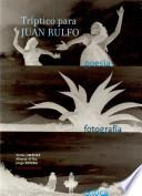 libro Tríptico Para Juan Rulfo