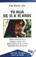 libro Tu Hija De 15 A 16 Años