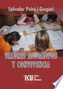 Valores Educativos Y Convivencia