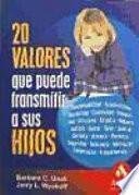 libro 20 Valores Que Puede Transmitir A Sus Hijos