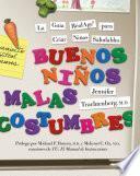 libro Buenos Ninos, Malas Costumbres