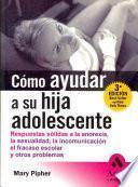 Como Ayudar A Su Hija Adolescente