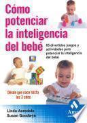 Como Potenciar La Inteligencia De Su Bebe