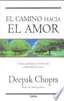 El Camino Hacia El Amor