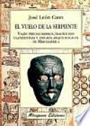 libro El Vuelo De La Serpiente