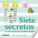 Siete Secretos / Seven Secrets
