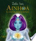 libro Ainhoa. La Leyenda Secreta De Gaia