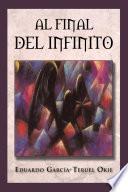 Al Final Del Infinito