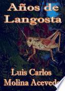 Años De Langosta