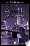 libro Atrapados En La Noche (selección Rnr)