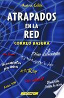 Atrapados En La Red: Correo Basura