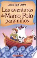Aventuras De Marco Polo Para Niños, Las