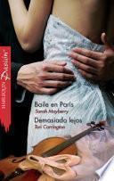 Baile En París / Demasiado Lejos