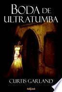 libro Boda De Ultratumba