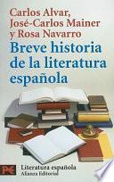 Breve Historia De La Literatura Española