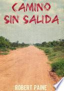 libro Camino Sin Salida