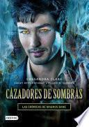 libro Cazadores De Sombras. Las Crónicas De Magnus Bane (edición Mexicana)